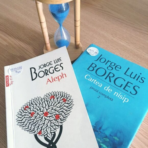 """Duelul cărților: """"Aleph"""" vs. """"Cartea de nisip"""" de Jorge Luis Borges"""