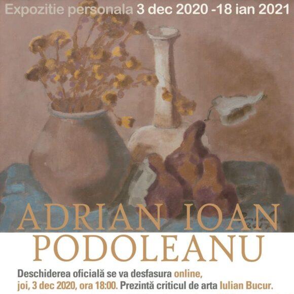 Expoziție personală – Adrian Ioan Podoleanu