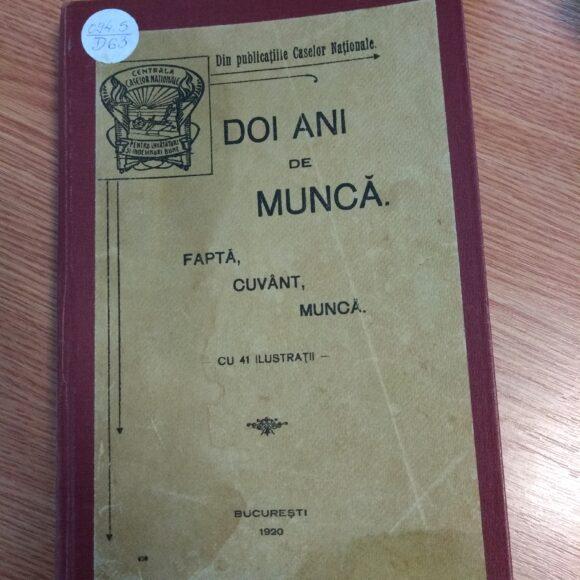 """Cărți cu referire la Onești: """"Doi ani de muncă"""""""