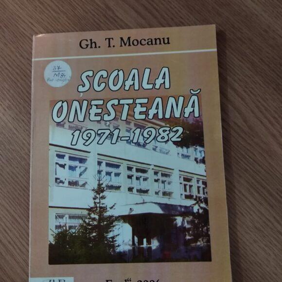 Cărți cu referire la Onești: Școala oneșteană (1971-1982)