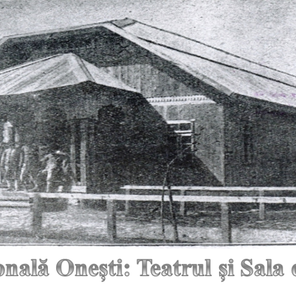 Ştiaţi că prima Casă Naţională din țara noastră a fost înfiinţată la Oneşti?