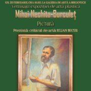 "Expoziție Mihai Nechita-Burculeț la Biblioteca ""Radu Rosetti"""