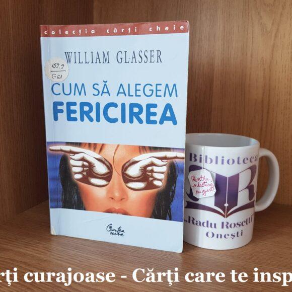 """""""Cum să alegem fericirea"""" de William Glasser"""
