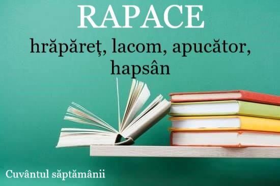 Cuvântul săptămânii: RAPACE